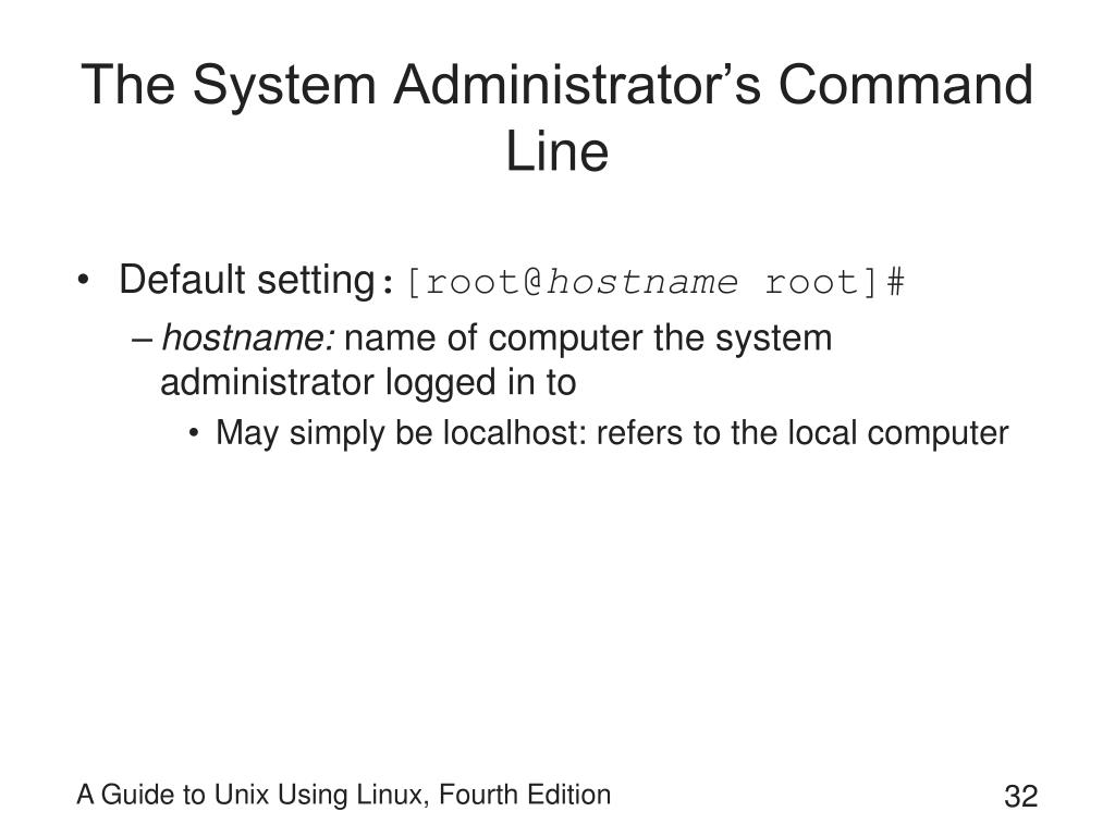 The System Administrator's Command Line
