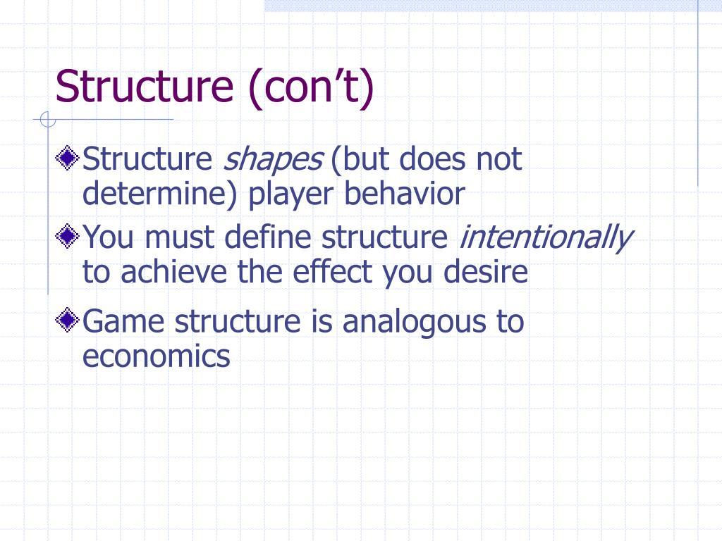 Structure (con't)
