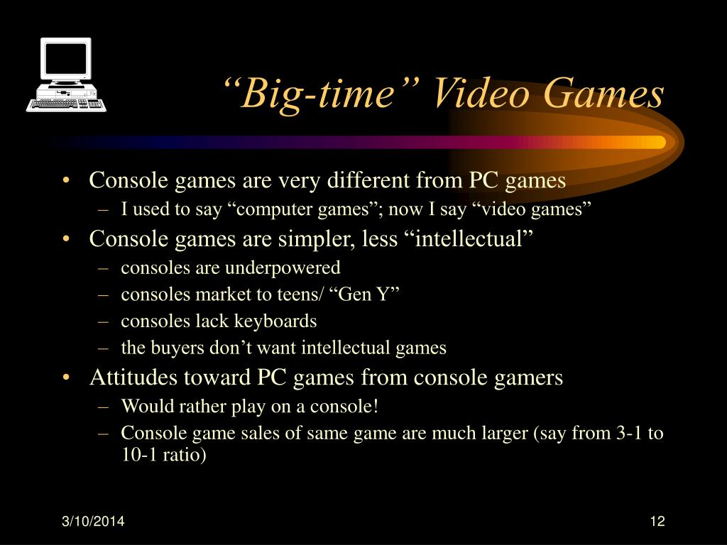 """Big-time"" Video Games"