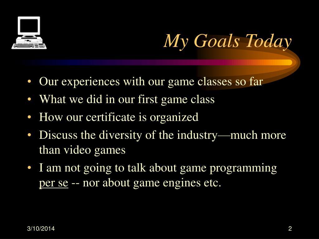 My Goals Today