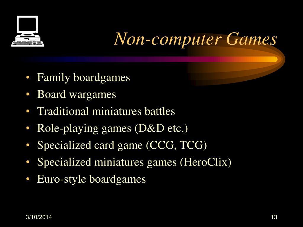 Non-computer Games