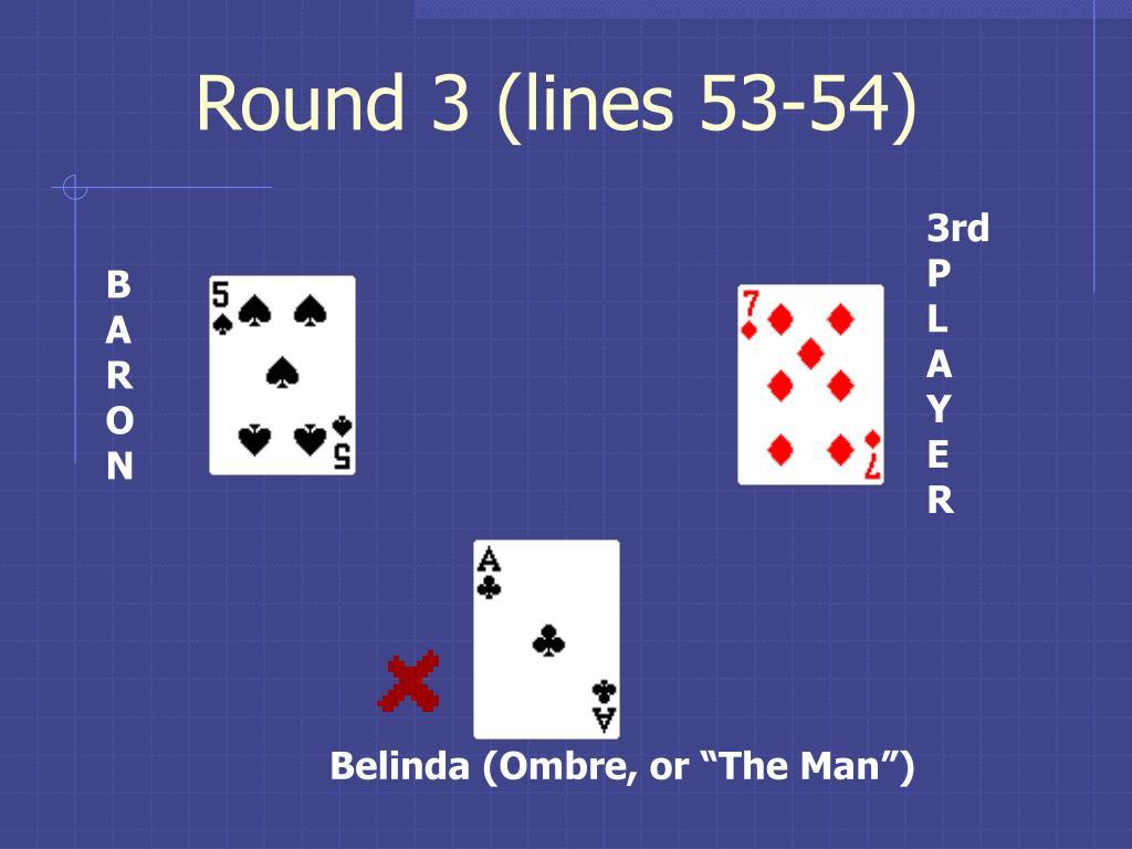 Round 3 (lines 53-54)