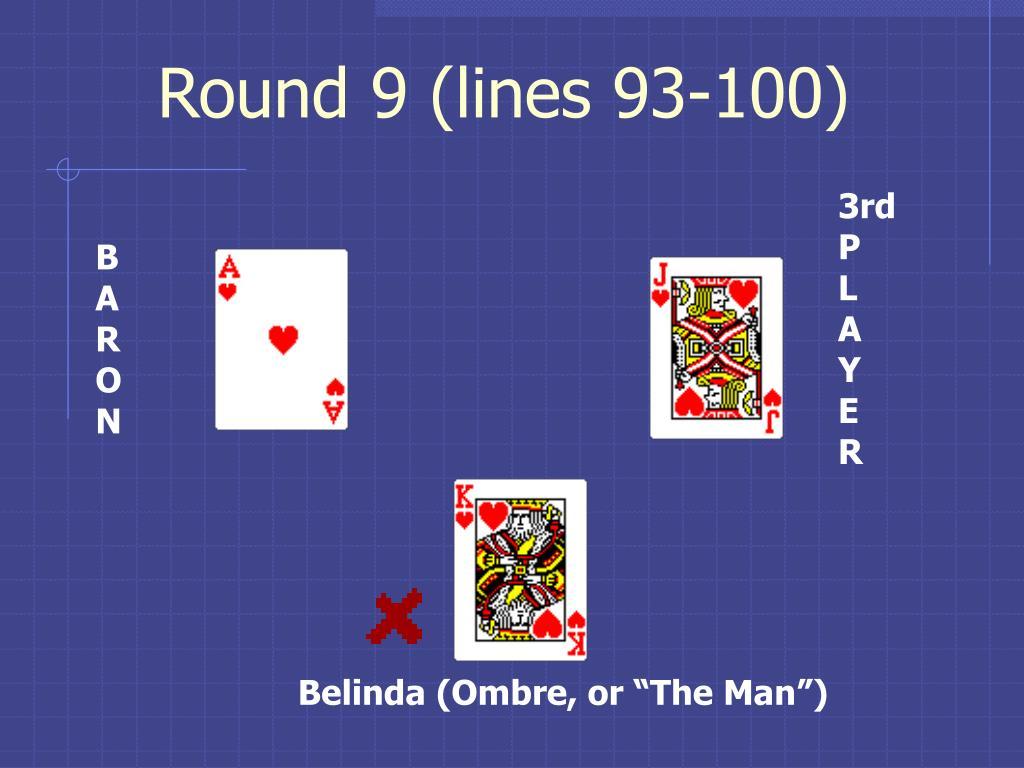 Round 9 (lines 93-100)