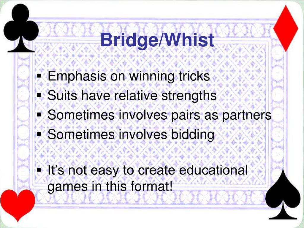 Bridge/Whist