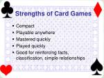 strengths of card games