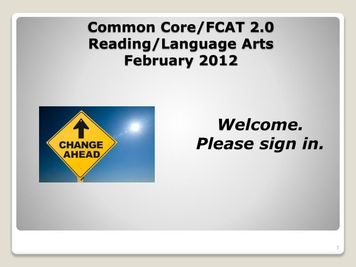 Common core fcat 2 0 reading language arts february 2012