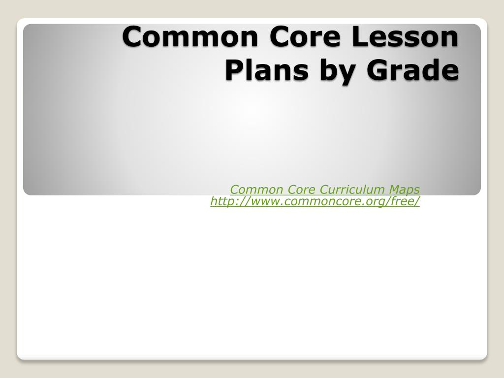 Common Core Lesson Plans by Grade