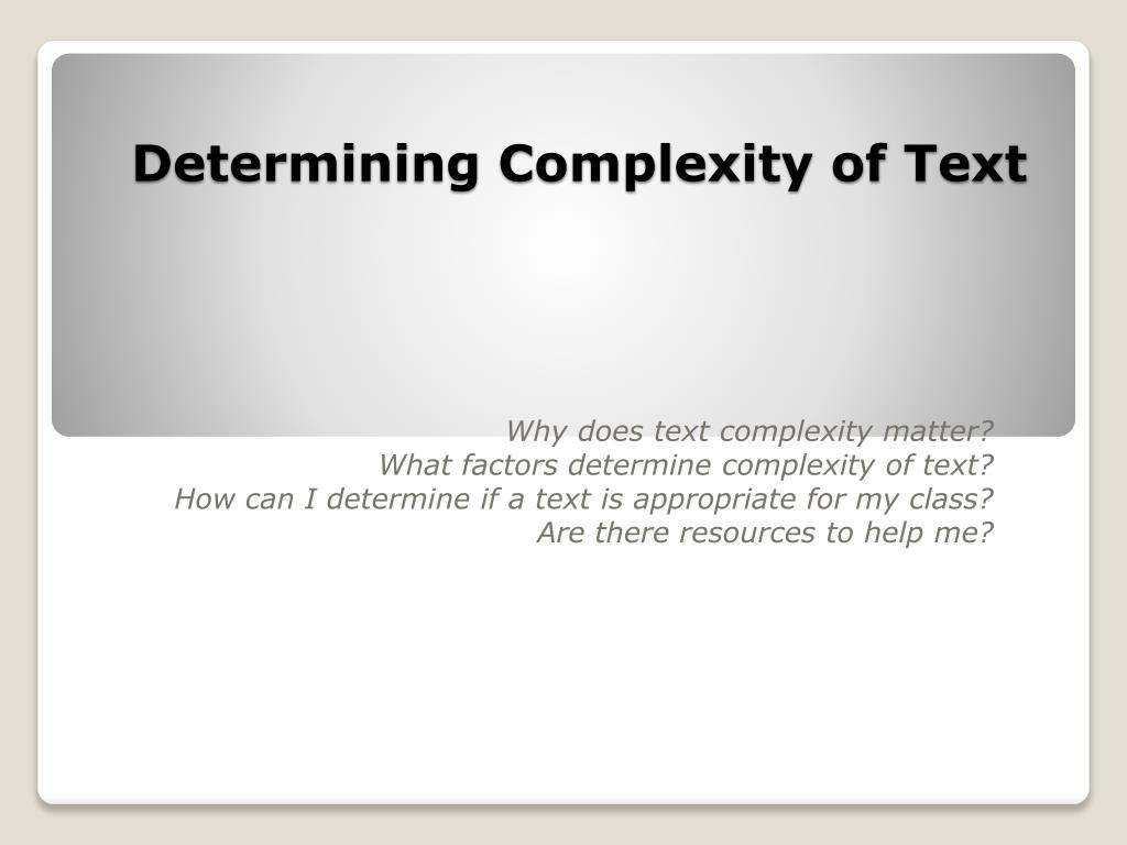 Determining Complexity of Text