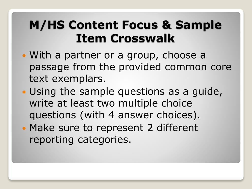 With a partner or a group, choose a passage from the provided common core text exemplars.