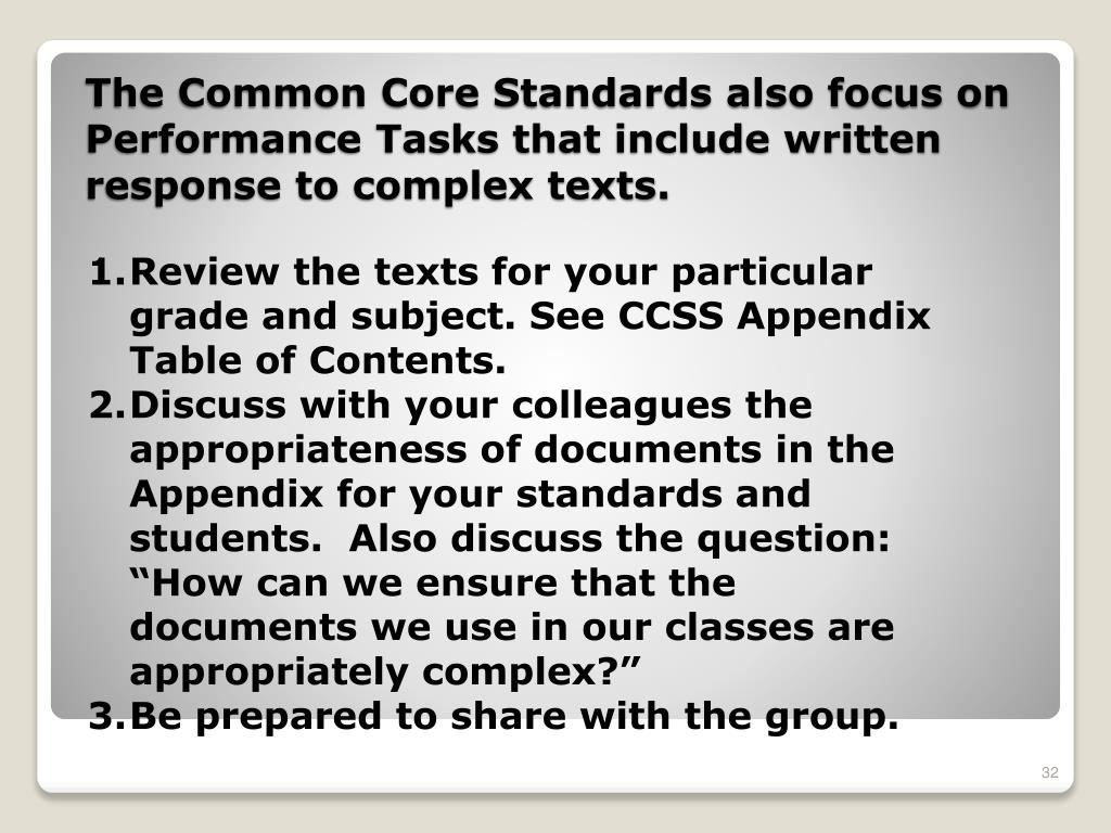 Review the texts for your particular grade and subject. See CCSS Appendix Table of Contents.