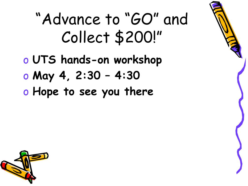 """Advance to ""GO"" and Collect $200!"""