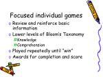 focused individual games