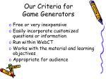 our criteria for game generators