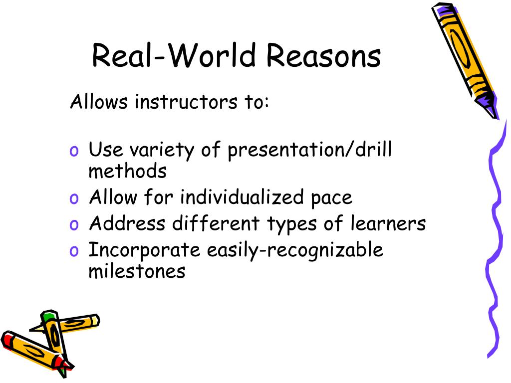 Real-World Reasons