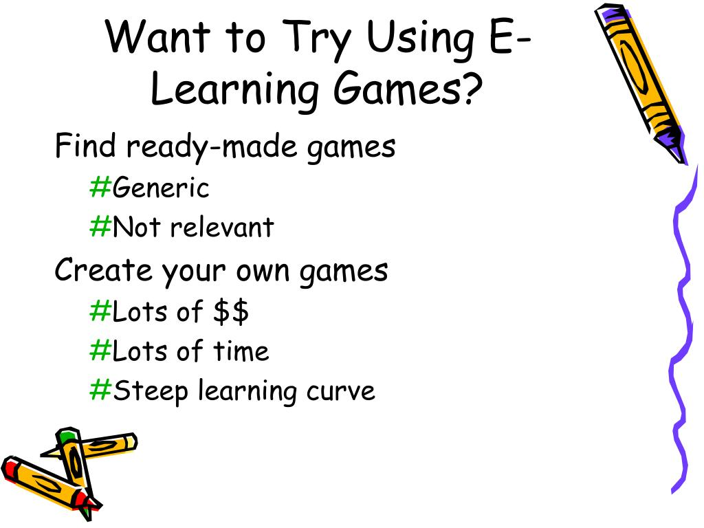Want to Try Using E-Learning Games?