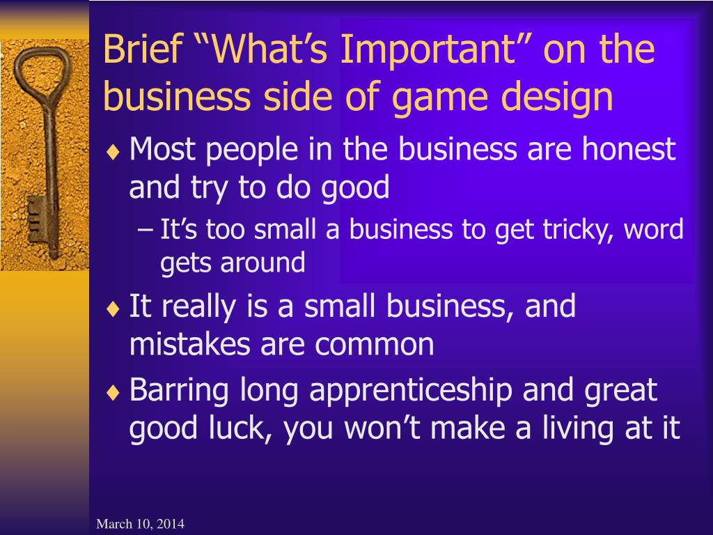 "Brief ""What's Important"" on the business side of game design"