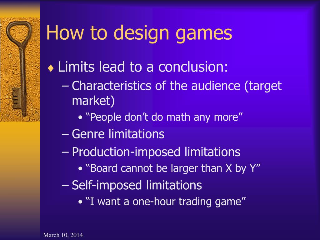 How to design games