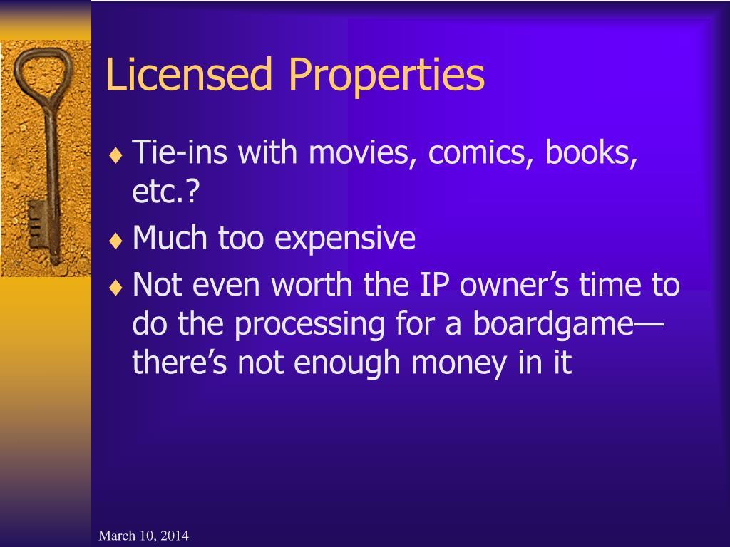 Licensed Properties