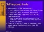 self imposed limits