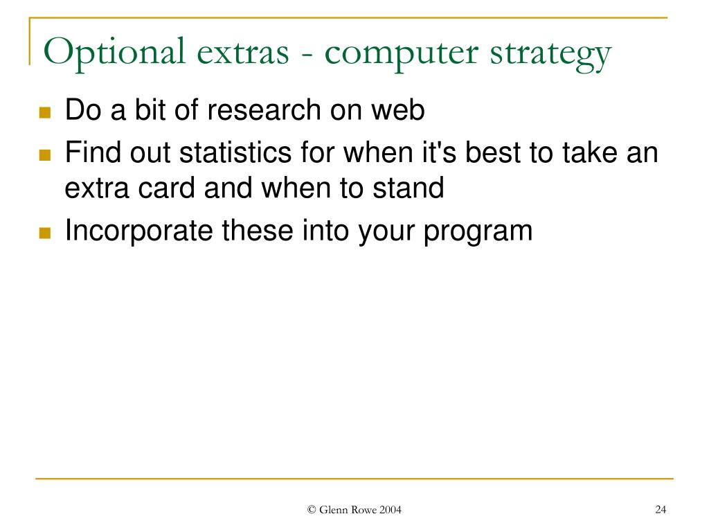 Optional extras - computer strategy
