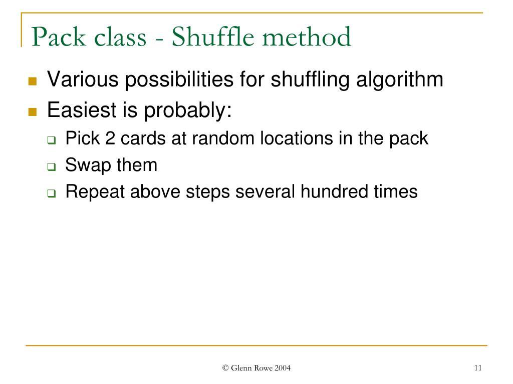 Pack class - Shuffle method