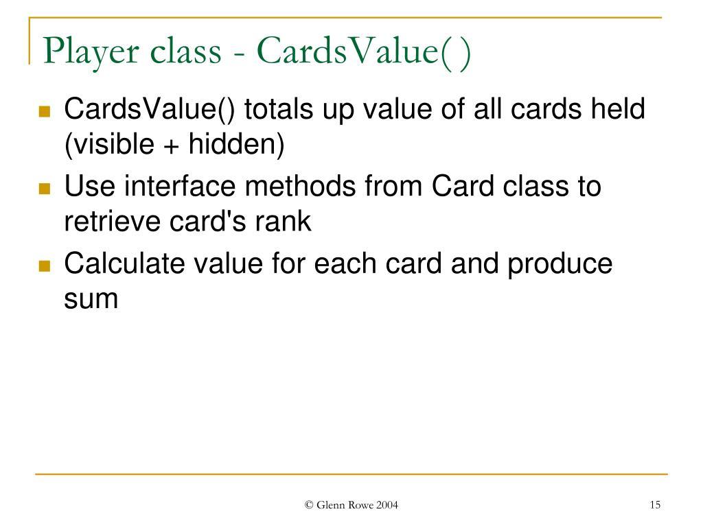 Player class - CardsValue( )