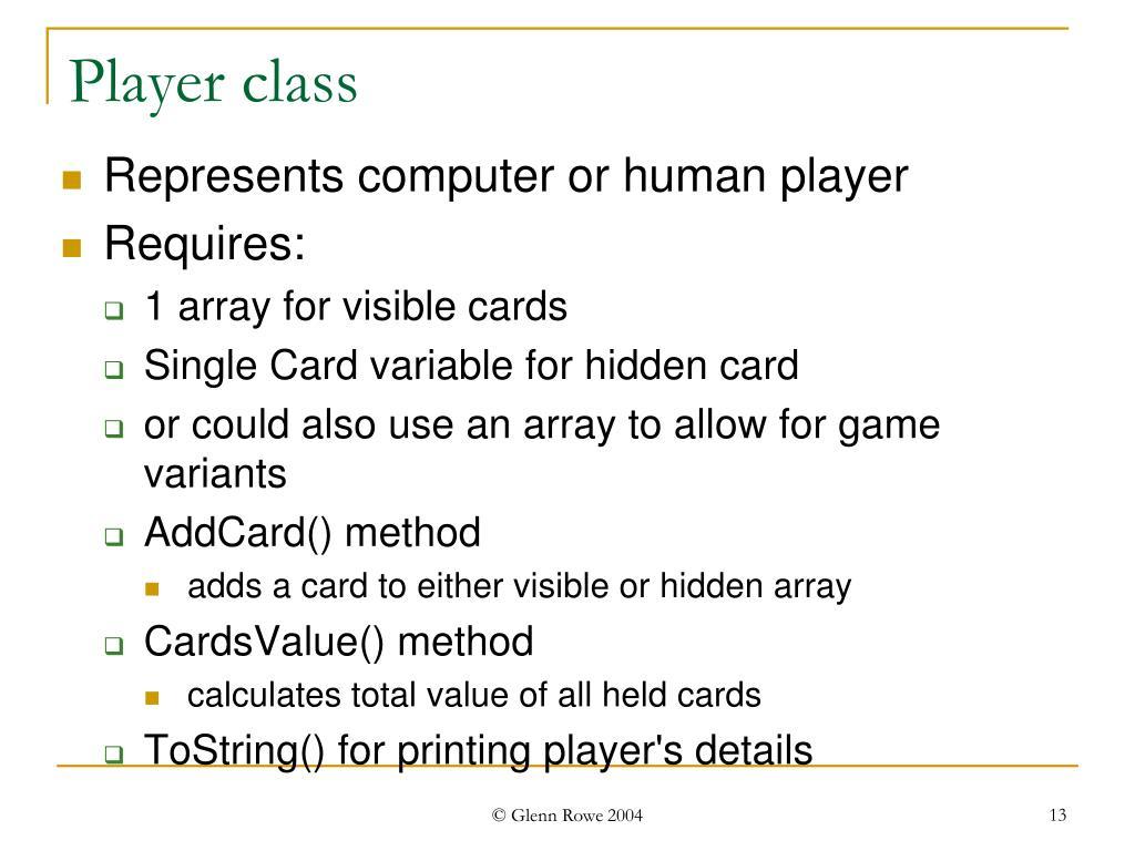 Player class