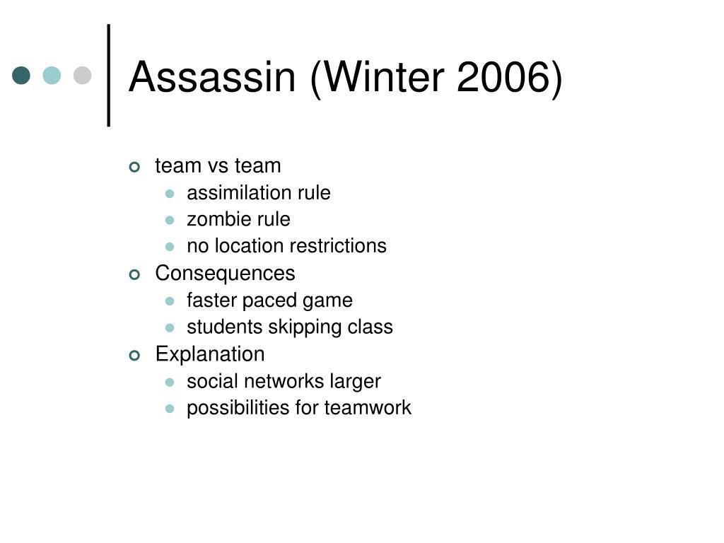 Assassin (Winter 2006)