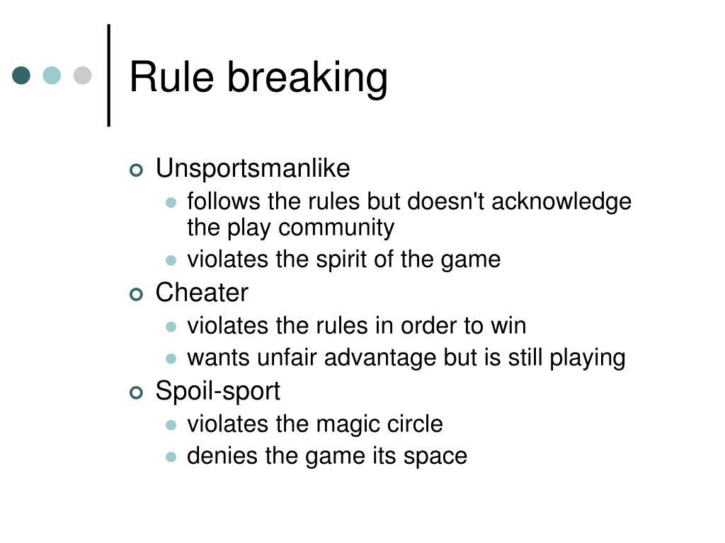 Rule breaking