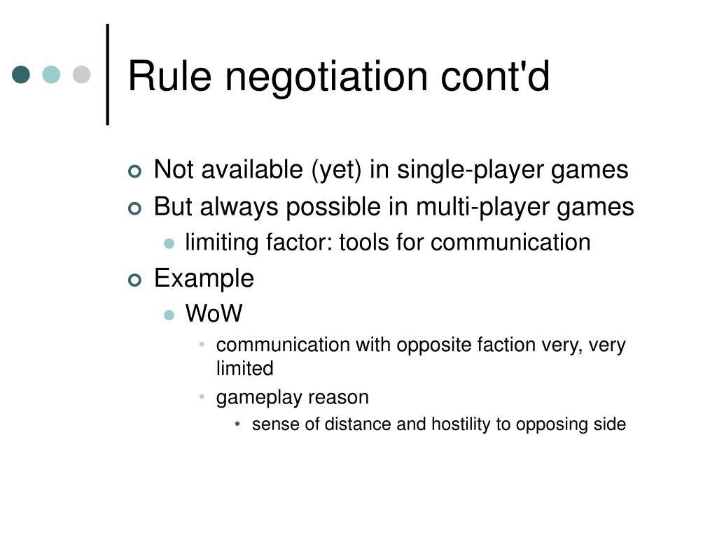 Rule negotiation cont'd