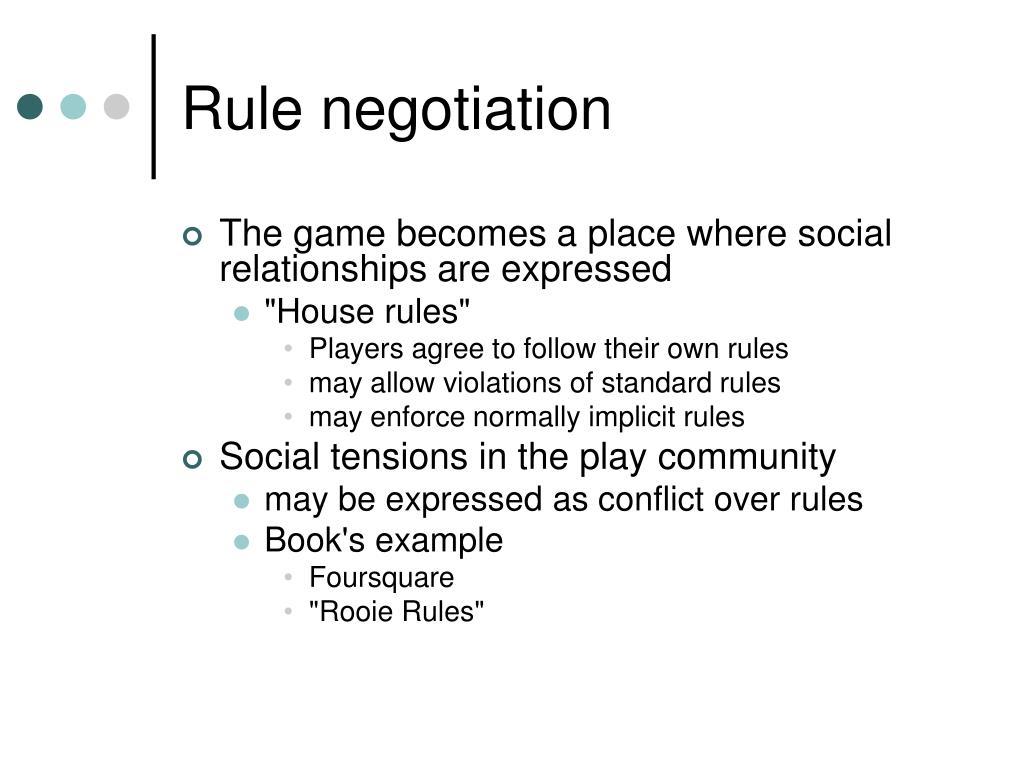 Rule negotiation