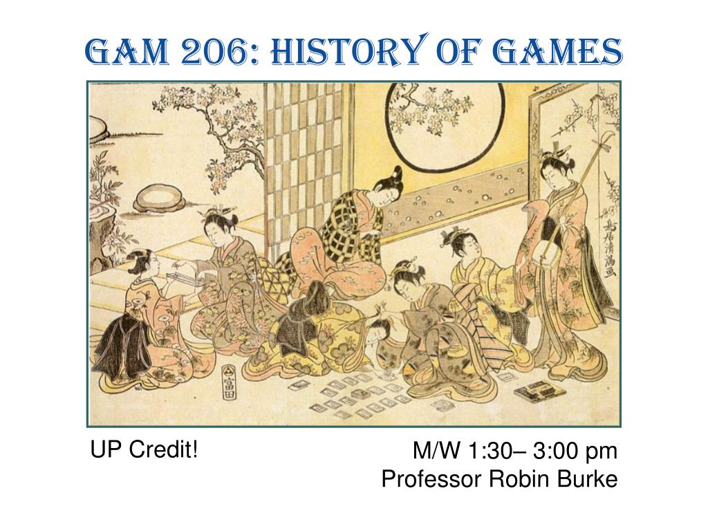GAM 206: History of Games