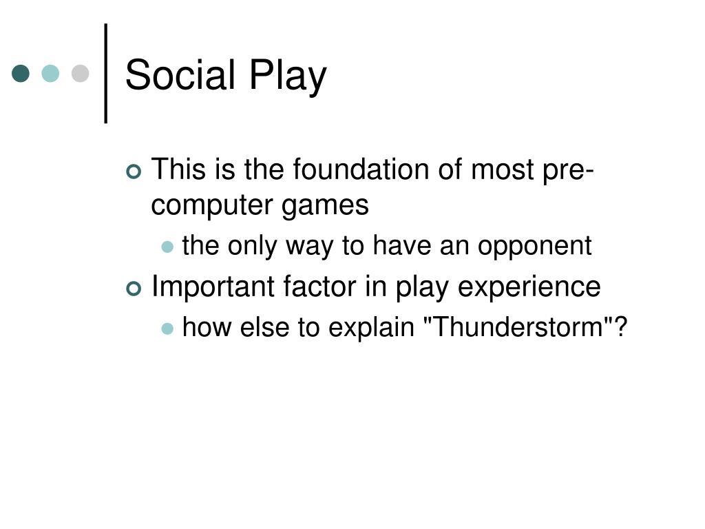 Social Play