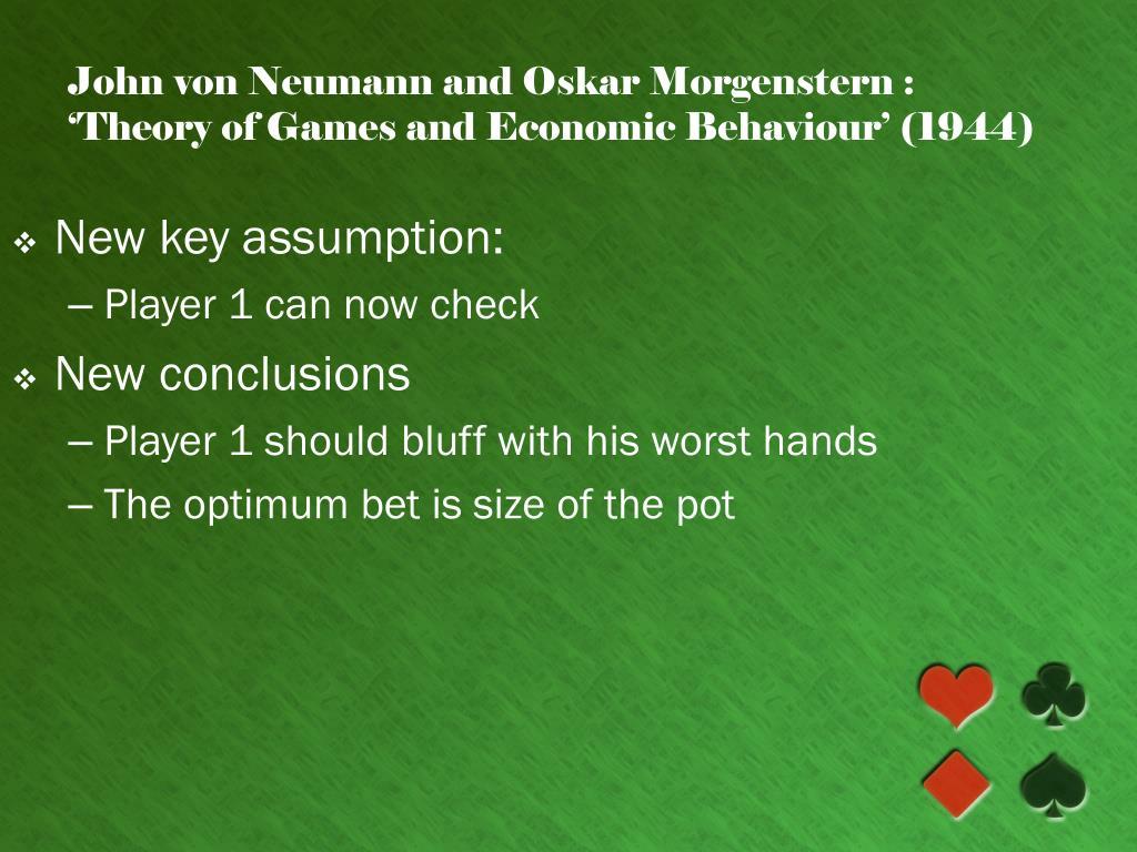 John von Neumann and Oskar Morgenstern :