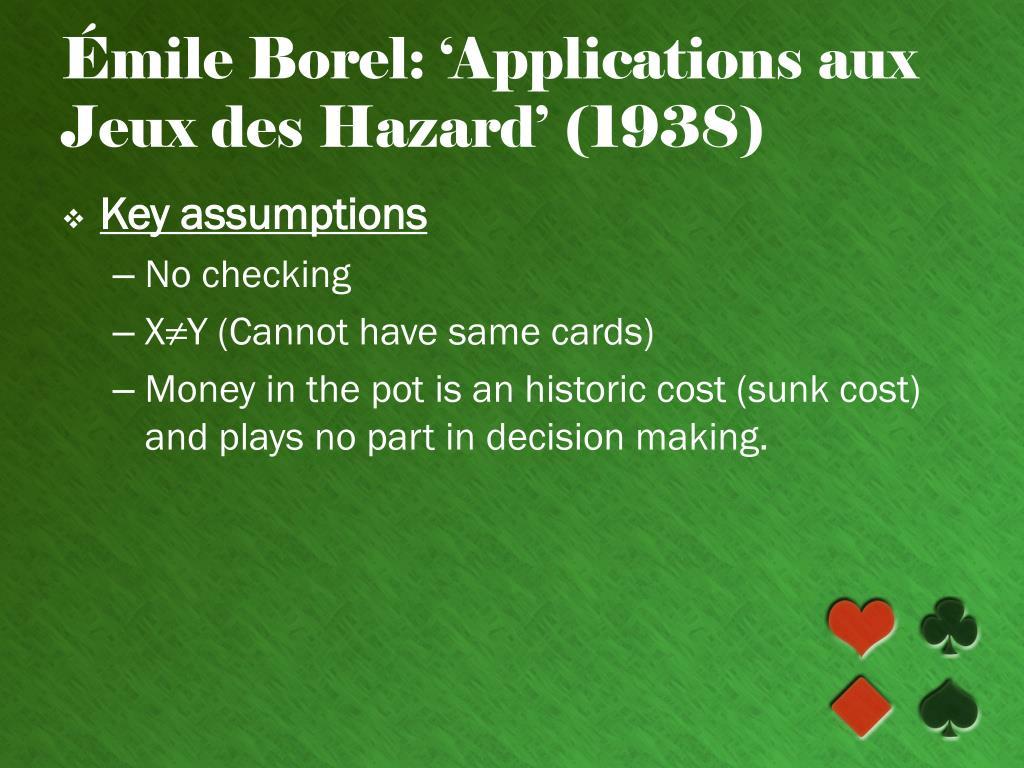 Émile Borel: 'Applications aux Jeux des