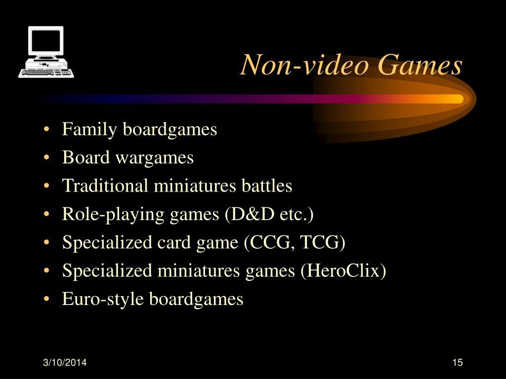Non-video Games