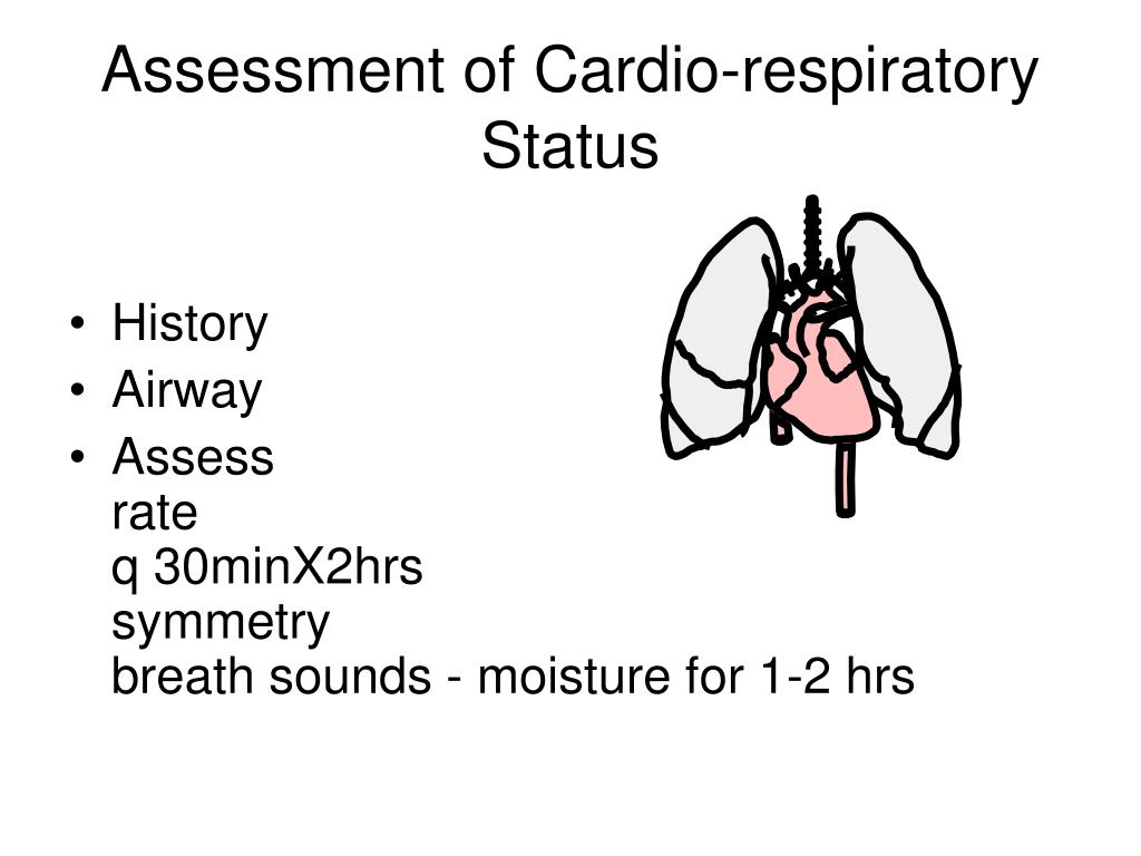 Assessment of Cardio-respiratory Status