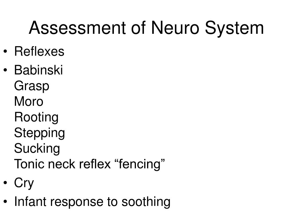 Assessment of Neuro System