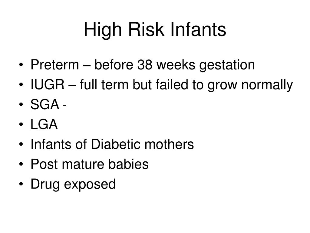 High Risk Infants