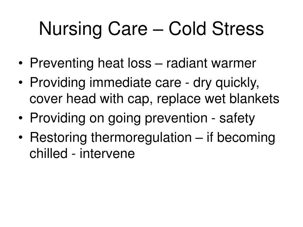 Nursing Care – Cold Stress