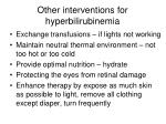 other interventions for hyperbilirubinemia