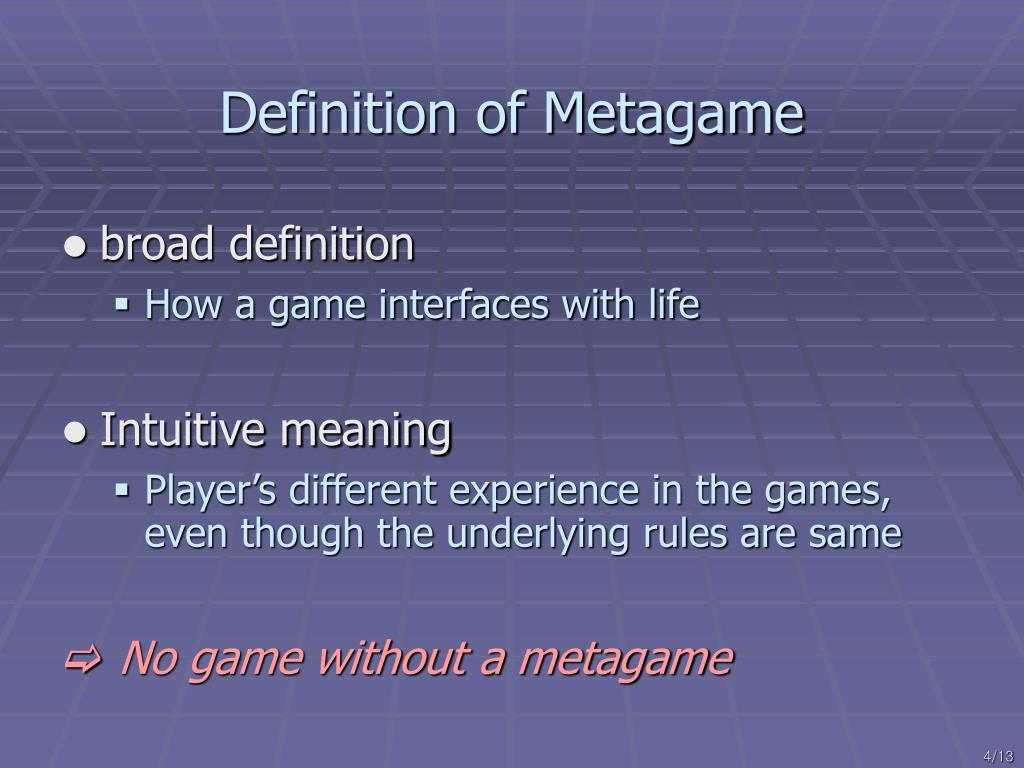 Definition of Metagame