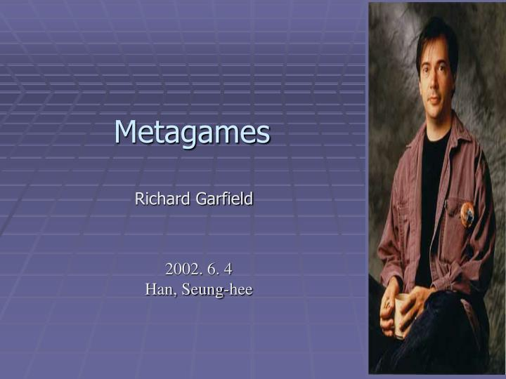 Metagames