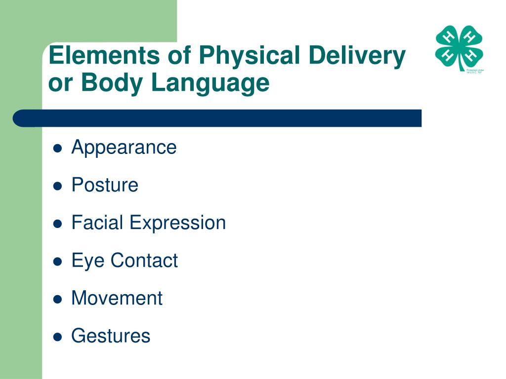 Elements of Physical Delivery or Body Language