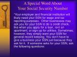 a special word about your social security number