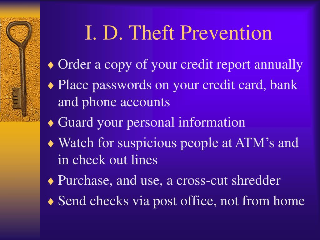 I. D. Theft Prevention