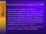 per florida state statute 817 568