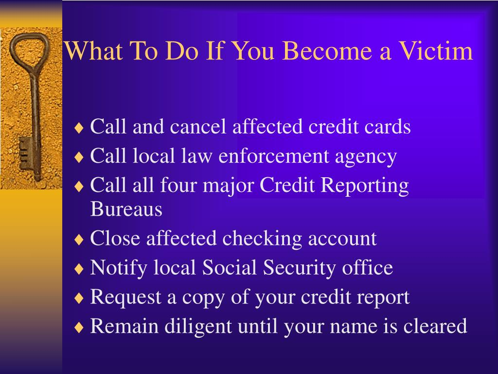 What To Do If You Become a Victim