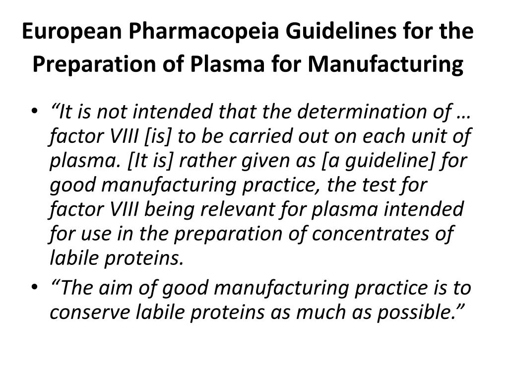 European Pharmacopeia Guidelines for the Preparation of Plasma for Manufacturing