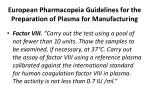 european pharmacopeia guidelines for the preparation of plasma for manufacturing43